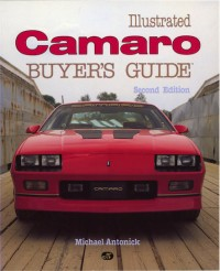 Illustrated Camaro Buyers Guide-2nd Edition