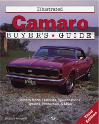 Illustrated Camaro Buyers Guide-3rd Edition