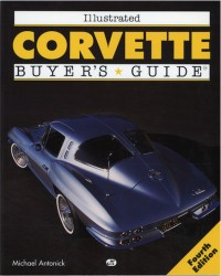 Illustrated Corvette Buyers Guide-4th Edition