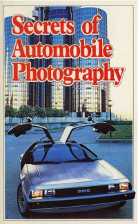 Secrets of Auto Photography